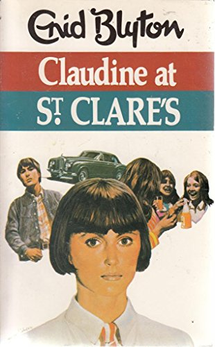 9780583300582: Claudine at St.Clare's (The Dragon Books)