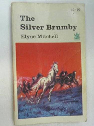 9780583300674: The Silver Brumby (Dragon Books)