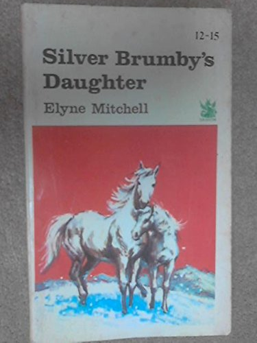 9780583300681: Silver Brumbys Daughter
