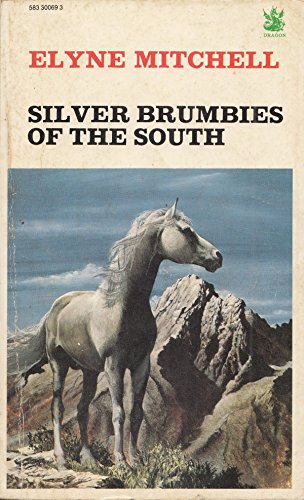 9780583300698: Silver Brumbies of the South (The Dragon Books)
