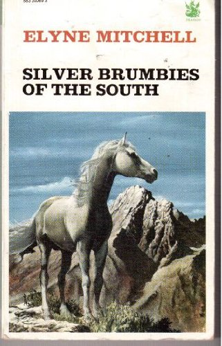 Silver Brumbies of the South (The Dragon Books): Elyne Mitchell
