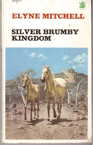 9780583300704: Silver Brumby Kingdom