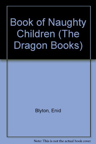 9780583301428: Book of Naughty Children (The Dragon Books)
