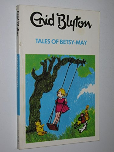 9780583301435: Tales of Betsy-May (The Dragon Books)