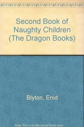 9780583301510: Second Book of Naughty Children (Dragon Books)