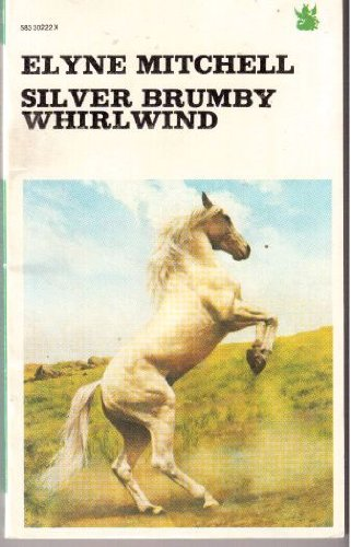 9780583302227: Silver Brumby Whirlwind (The Dragon Books)