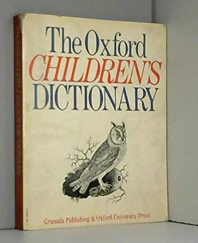 9780583302609: The Oxford Children's Dictionary (The Dragon Books)