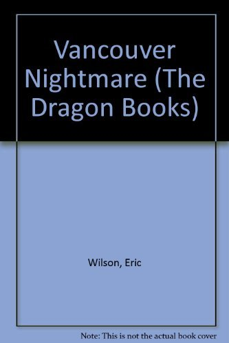 9780583302968: Vancouver Nightmare (The Dragon Books)