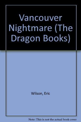 9780583302968: Vancouver Nightmare (The Dragon Books)