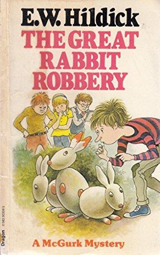 9780583303590: Great Rabbit Robbery (The Dragon Books)