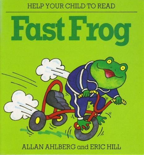 9780583304672: Fast Frog (Help Your Child to Read)