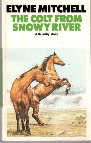 9780583304757: Colt from Snowy River (The Dragon Books)