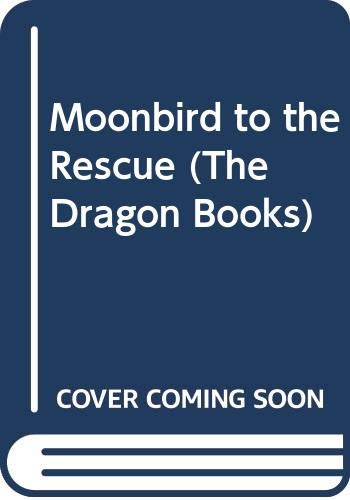 9780583304887: Moonbird to the Rescue (The Dragon Books)