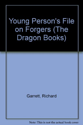 Young Person's File on Forgers (The Dragon Books) (0583305040) by Richard Garrett