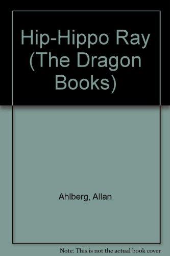 9780583305495: Hip-Hippo Ray (The Dragon Books)