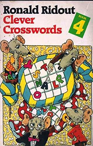 Clever Crosswords: Bk. 4 (Dragon Books): Ronald Ridout