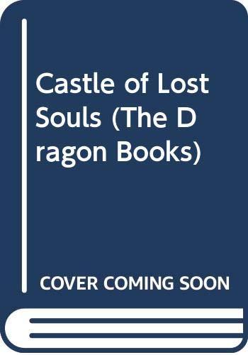 9780583307628: Castle of Lost Souls (The Dragon Books)