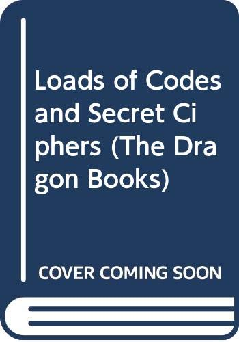 9780583308052: Loads of Codes and Secret Ciphers (The Dragon Books)