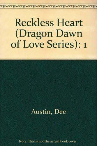 9780583308991: Reckless Heart (Dragon Dawn of Love Series): 1