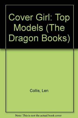 Top Models (Cover Girls) (Dragon Books) (9780583309714) by Judi James