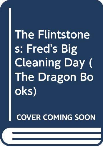 9780583310307: The Flintstones: Fred's Big Cleaning Day (The Dragon Books)