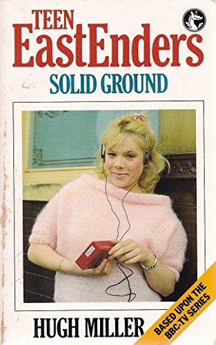 Teen Eastenders: Solid Ground No. 1 (The: Miller, Hugh