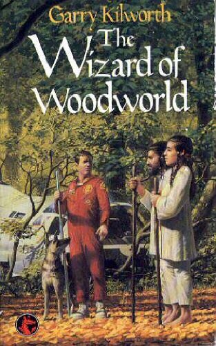The Wizard of Woodworld (Dragon Books) (9780583311373) by Kilworth, Garry