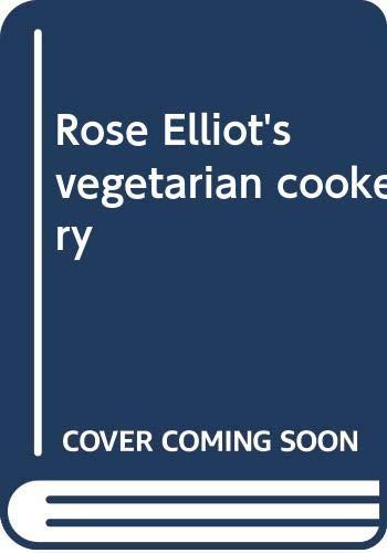 9780583321563: Rose Elliot's vegetarian cookery