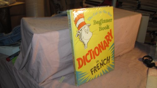 9780583332873: The Cat in the Hat Beginner Book Dictionary in French