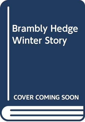 9780583333238: Brambly Hedge Winter Story