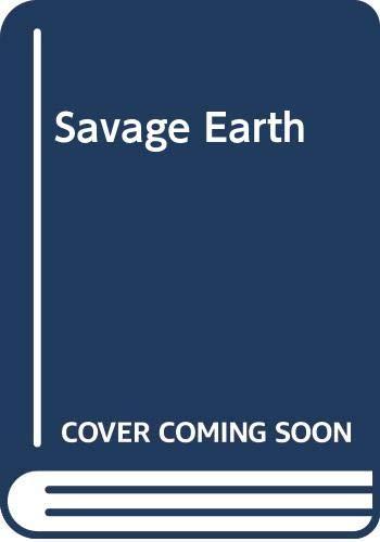 9780583334211: Savage Earth