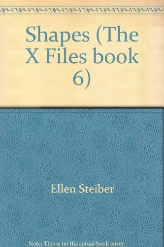 SHAPES (THE X FILES BOOK 6): ELLEN STEIBER