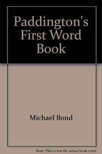 9780583334945: Paddington's First Word Book