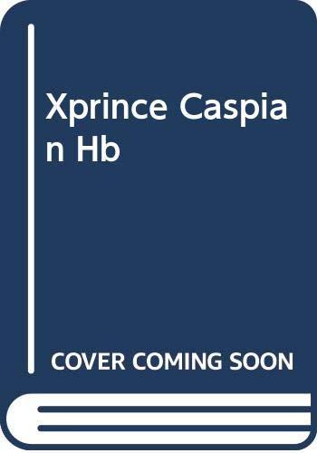 Xprince Caspian Hb: C.S. Lewis