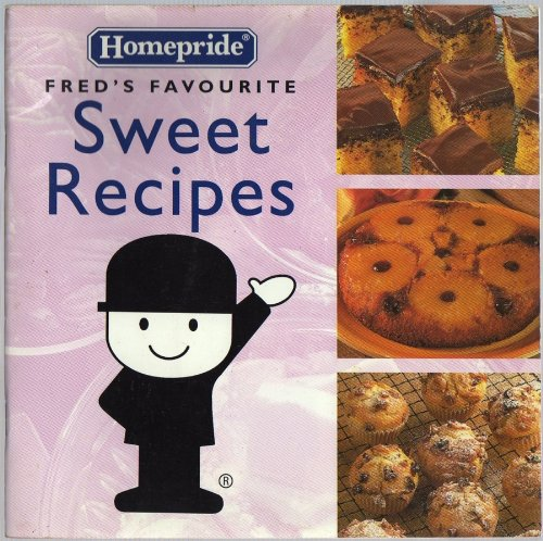 9780583341707: Fred's Favourite Sweet Recipes (Homepride Fred's Favourite series)
