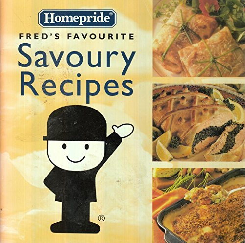 9780583341721: Freds Favourite Savoury Recipes (Homepride Freds Favourite series)