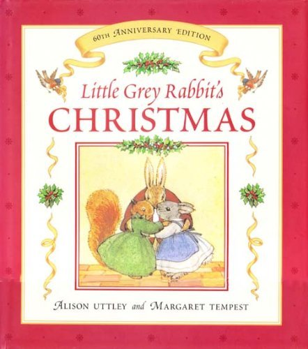 9780583346115: Little Grey Rabbit's Christmas 60th Anniversary Edition