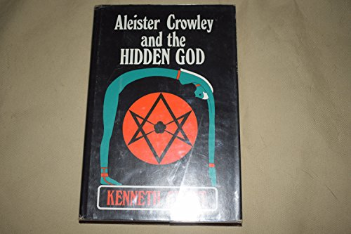 9780584100112: Aleister Crowley and the Hidden God