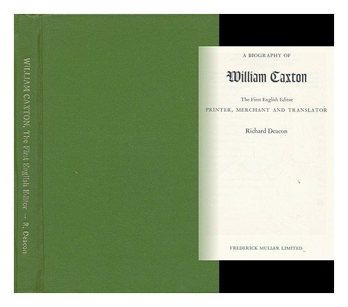 9780584100228: William Caxton: The First English Editor