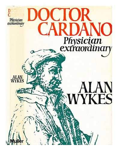 Doctor Cardano, physician Extraordinary