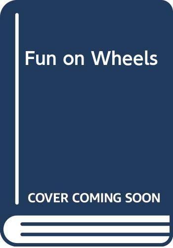 9780584100983: Fun on Wheels
