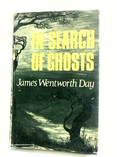 In Search of Ghosts (058410135X) by James Wentworth Day