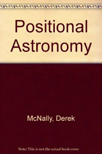 9780584101683: Positional Astronomy
