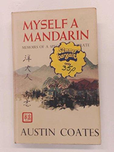 9780584101898: Myself a Mandarin
