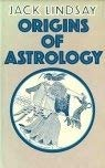 Origins of astrology (0584101953) by Lindsay, Jack