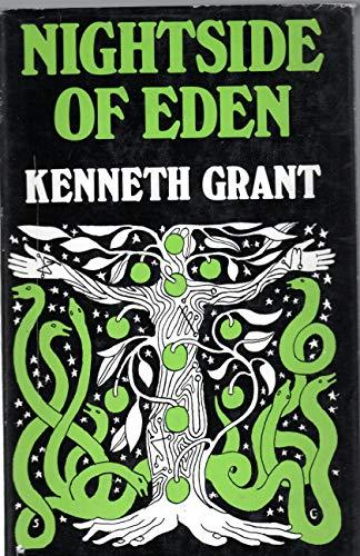 NIGHTSIDE OF EDEN.: GRANT KENNETH.,