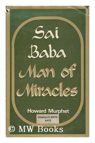 9780584102413: Sai Baba: Man of Miracles