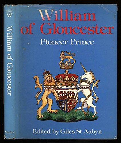9780584102437: William of Gloucester: Pioneer Prince
