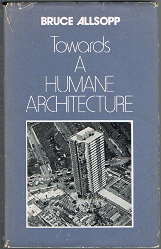 9780584103014: Towards a Humane Architecture