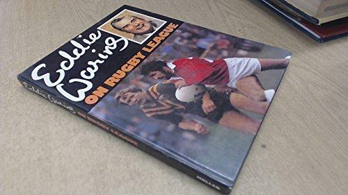 Eddie Waring on Rugby League: Waring, Eddie
